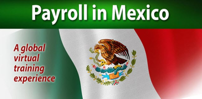 Mexican Payroll and Benefits