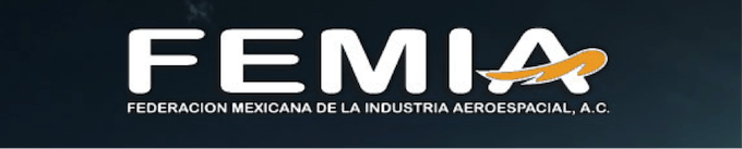 Aerospace manufacturers in Mexico are represented by FEMIA